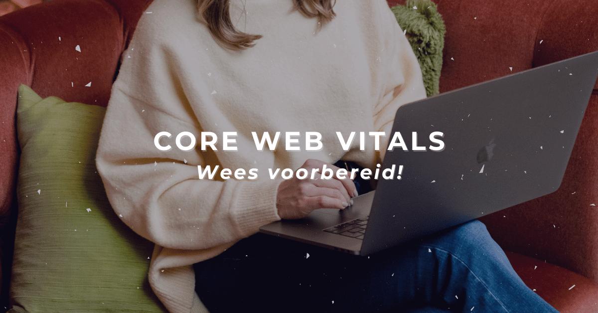 core web vitals voorbereiding